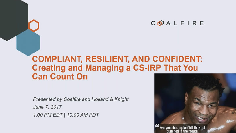 Compliant, Resilient, and Confident: Creating and Managing a CS-IRP that you can count on