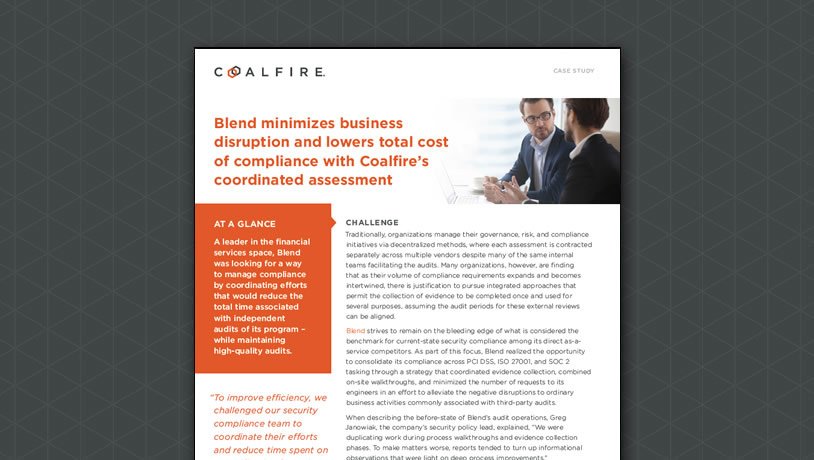Blend minimizes disruption and lowers cost of compliance with Coalfire's coordinated assessment