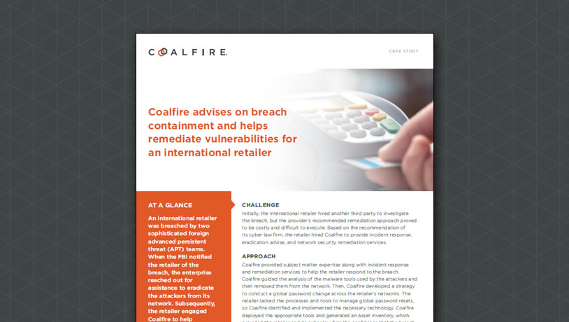 Coalfire advises on breach and remediates vulnerabilities for an international retailer