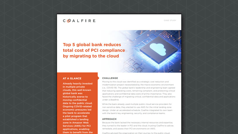 Top 5 global bank reduces total cost of PCI compliance by migrating to the cloud