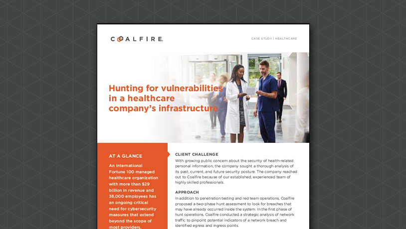 Hunting for vulnerabilities in a healthcare company's infrastructure