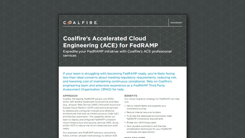 Coalfire's Accelerated Cloud Engineering (ACE) for FedRAMP