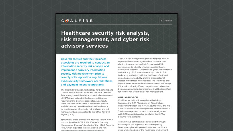 Healthcare security risk analysis, risk management, and cyber risk advisory services