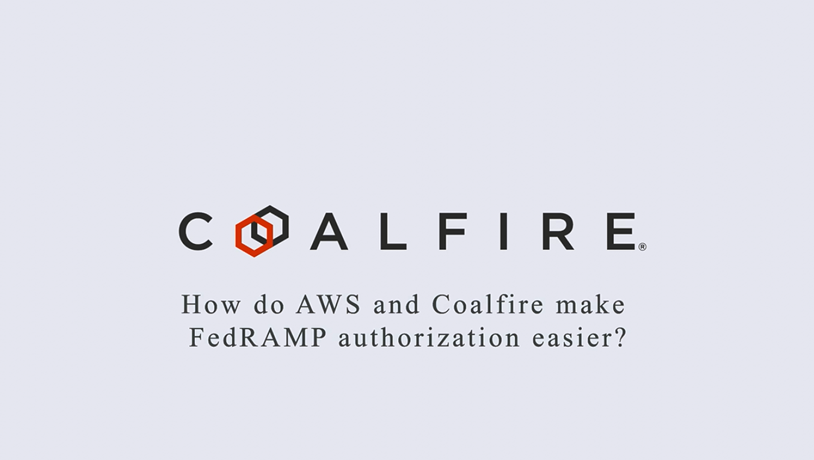 How do AWS and Coalfire make FedRAMP authorization easier?