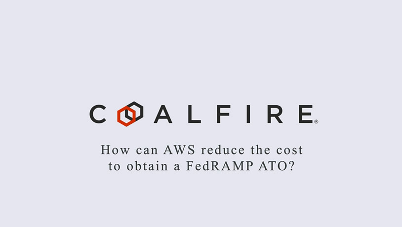 How can AWS reduce the cost to obtain a FedRAMP ATO?