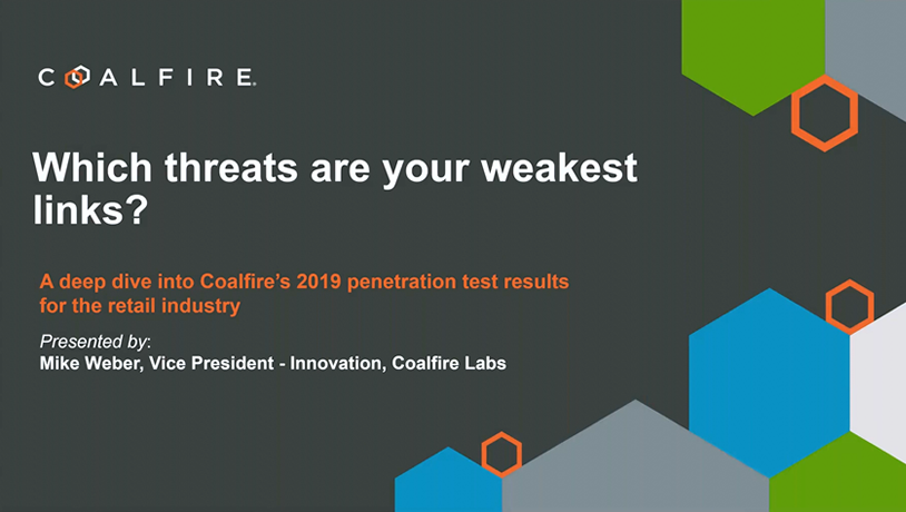 A deep dive into Coalfire's 2019 penetration test results for retail