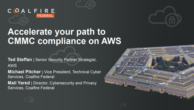 Accelerate Your Path to CMMC Compliance on AWS