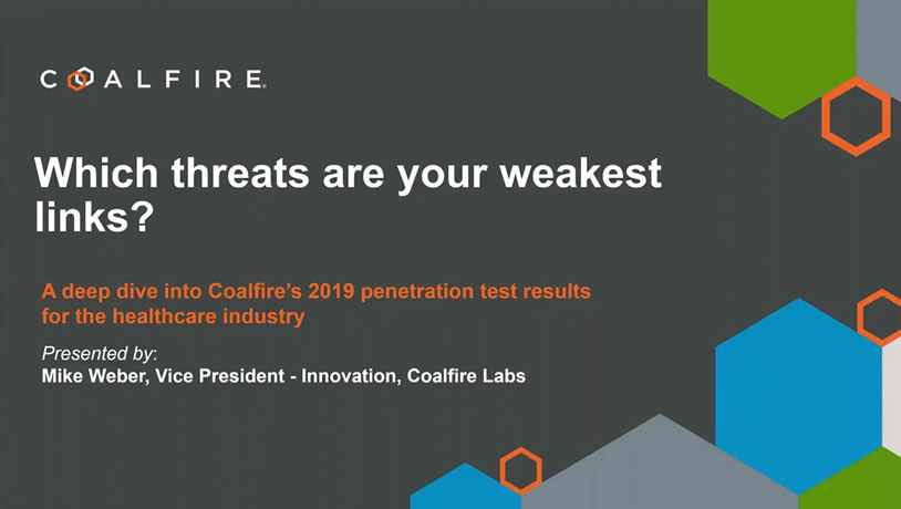 A deep dive into Coalfire's 2019 penetration results for healthcare