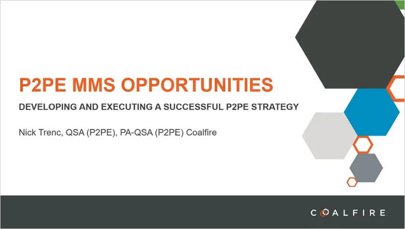 P2PE MMS Opportunities