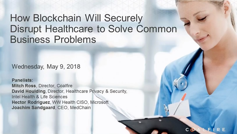 How blockchain will securely disrupt healthcare to solve common business problems