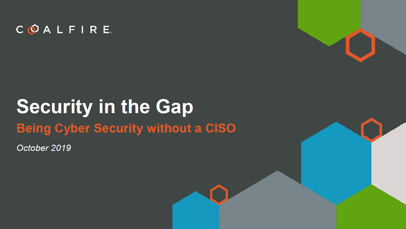 Security in the GAP - Being Cyber Secure without a CISO