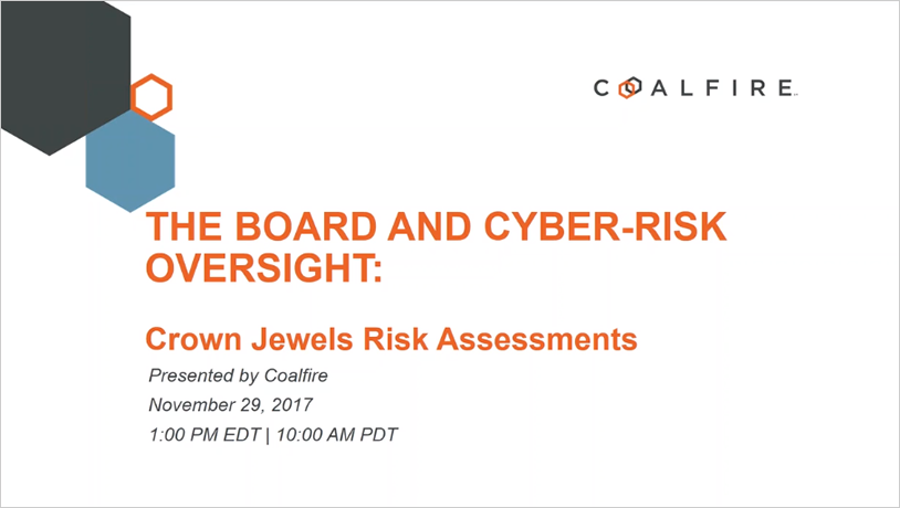 The Board and Cyber-Risk Oversight: Crown Jewels Risk Assessments