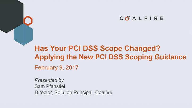 Doing PCI Right: Has your Scope Changed?