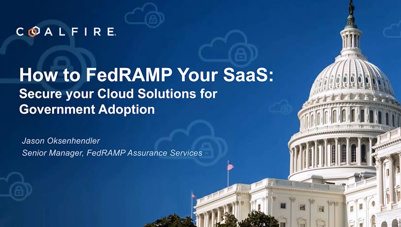 How to FedRAMP your SaaS: Secure your Cloud Solutions for Government Adoption