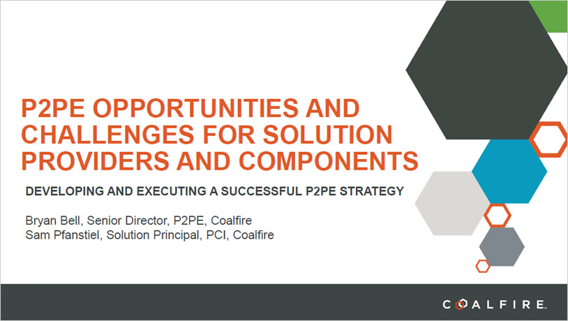 P2PE Opportunities and Challenges for Solution Providers and Components