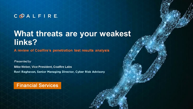 What threats are your weakest links for the Financial Services industry?
