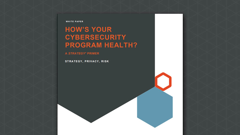 How is Your Cybersecurity Program Health?