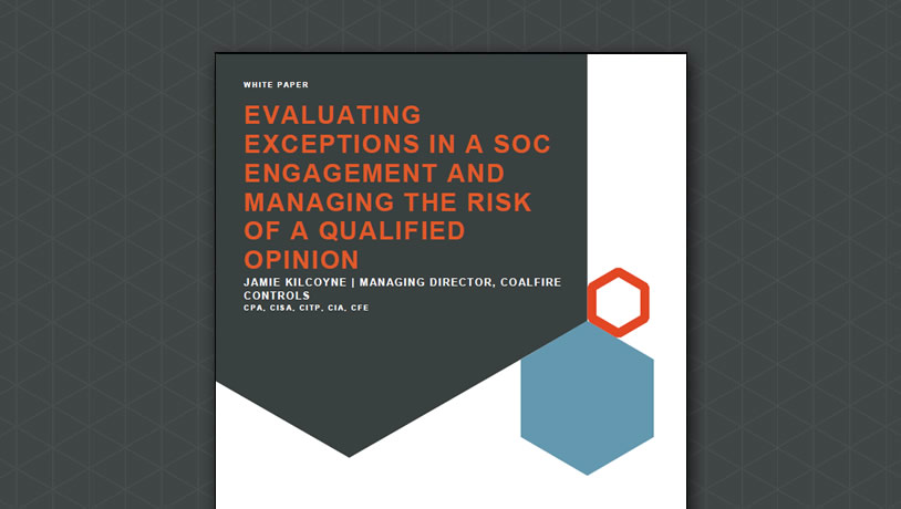 Evaluating Exceptions in a SOC Engagement and Managing the Risk...