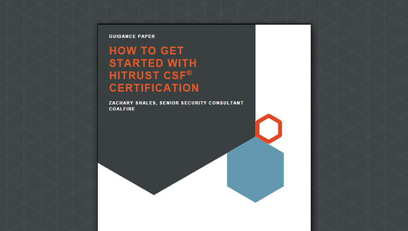 How to get started with HITRUST CSF Certification