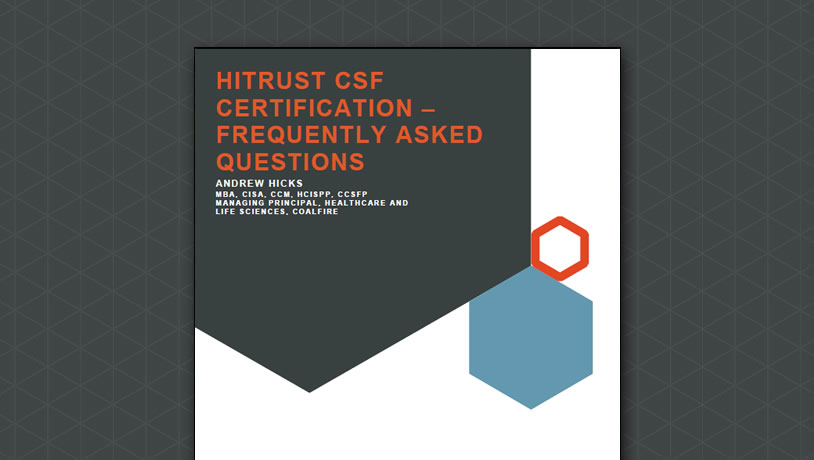 HITRUST CSF Certification - Frequently Asked Questions