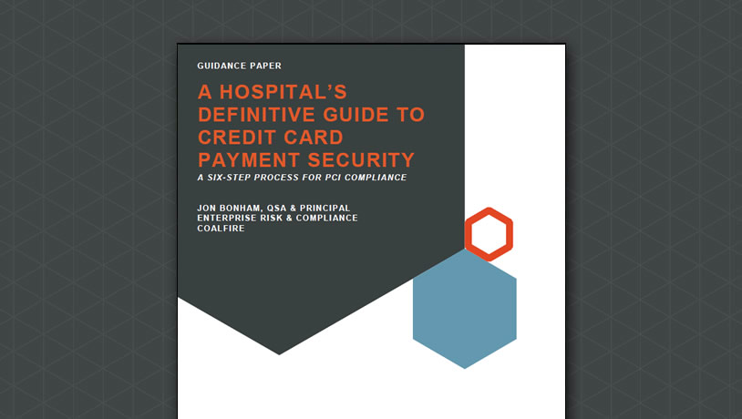 A Hospital's Definitive Guide to Credit Card Payment Security