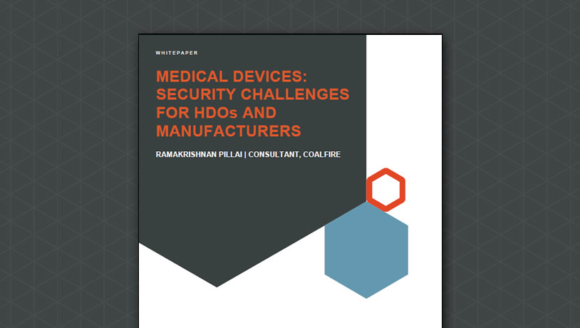 Medical Devices: Security Challenges for HDOs and Manufacturers