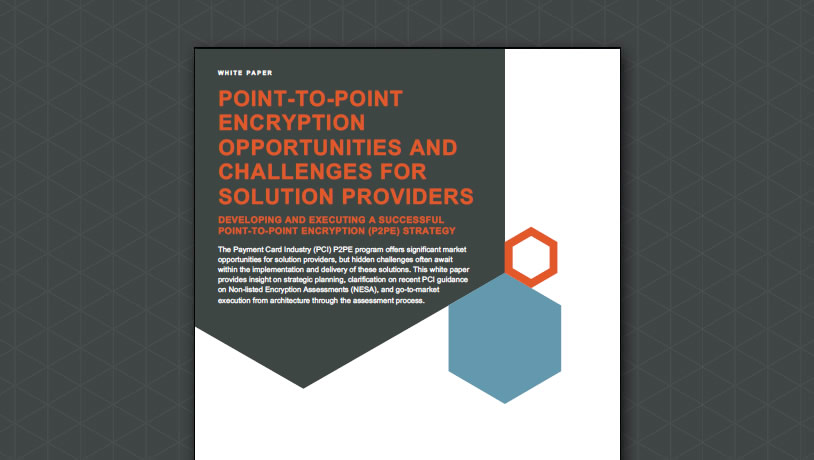 P2PE Opportunities and Challenges for Solution Providers