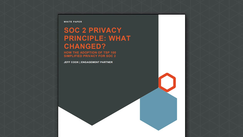 SOC 2 Privacy Principle: What Changed?