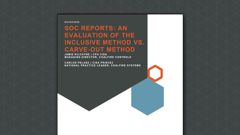SOC Reports: An Evaluation of the Inclusive Method vs. Carve-Out Method
