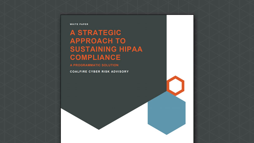A strategic approach to sustaining HIPAA compliance